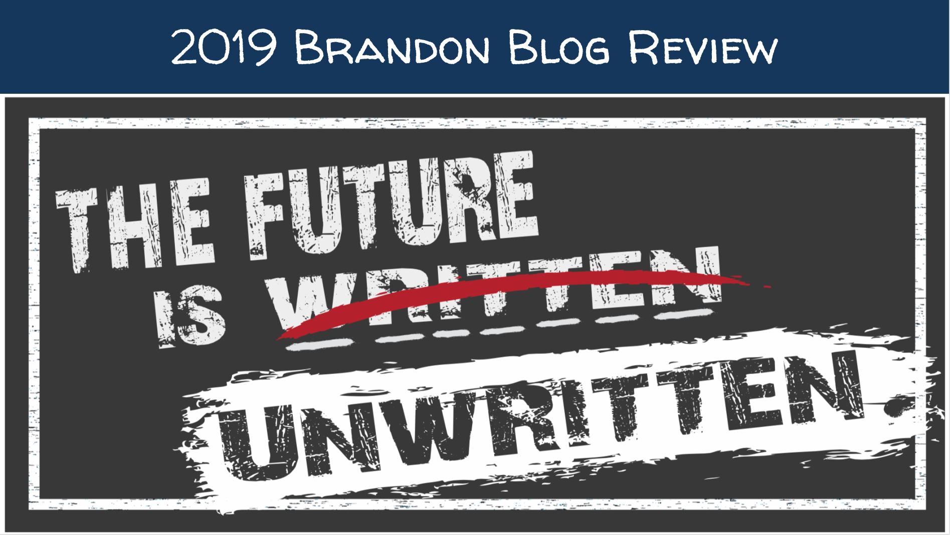 2019 Brandon Blog review